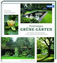 Faszination Grüne Gärten