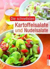 Dr. Oetker Die schnellsten Kartoffelsalate und Nudelsalate