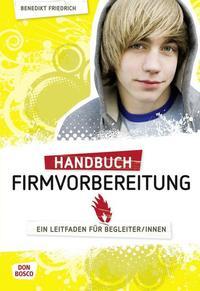 Handbuch Firmvorbereitung