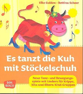 Es tanzt die Kuh mit Stöckelschuh