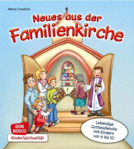 Neues aus der Familienkirche