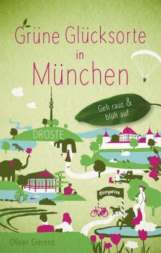 Grüne Glücksorte in München