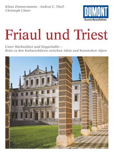 Friaul und Triest