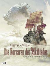 Die Korsaren der Alkibiades - Band 4. Das Geheimprojekt
