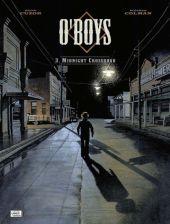 O'Boys - 3. Midnight crossroads