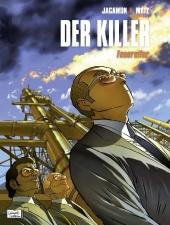 Der Killer - 10. Feuereifer