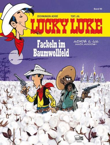 Lucky Luke - 99. Fackeln im Baumwollfeld