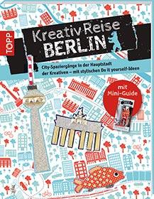 Kreativ-Reise Berlin