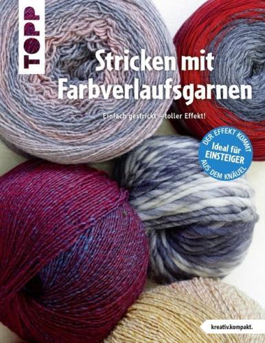 Cover des Mediums: Stricken mit Farbverlaufsgarnen