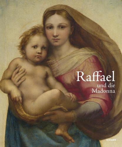Raffael und die Madonna