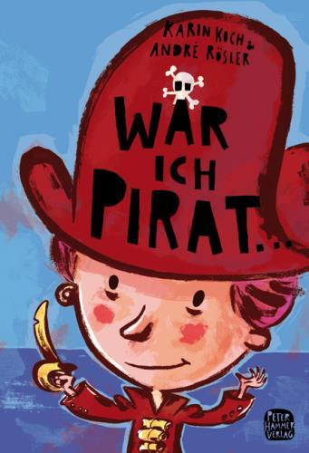 Wär ich Pirat ...