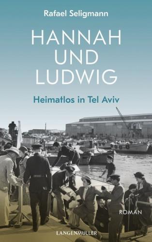 Hannah und Ludwig - Heimatlos in Tel Aviv