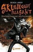 Der Gentleman mit der Feuerhand