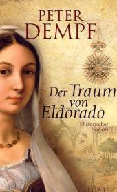 Der Traum von Eldorado