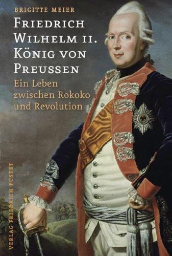 Friedrich Wilhelm II. - König von Preußen