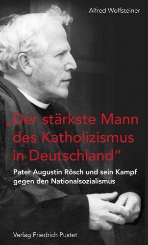"""""""Der stärkste Mann des Katholizismus in Deutschland"""""""