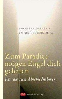 Zum Paradies mögen Engel dich geleiten