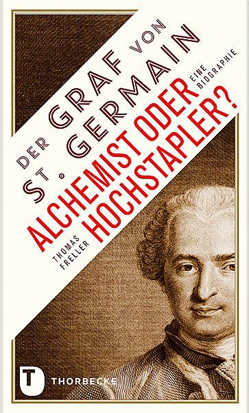 Der Graf von Saint-Germain - Alchemist oder Hochstapler?