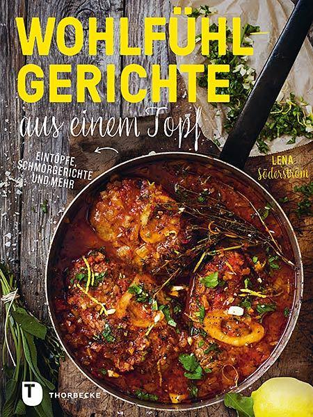 Cover des Mediums: Wohlfühlgerichte aus einem Topf