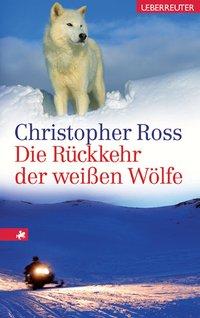 Die Rückkehr der weißen Wölfe