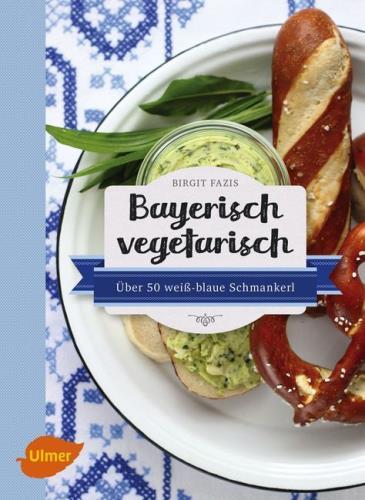 Bayerisch vegetarisch