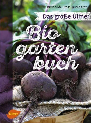 Das große Ulmer Biogartenbuch
