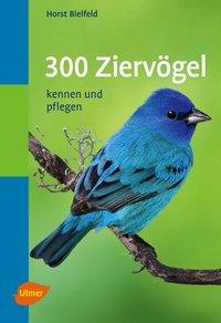 300 Ziervögel