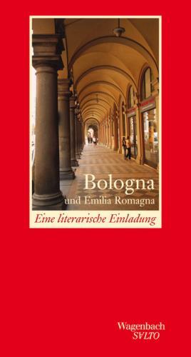 Bologna und Emilia Romagna