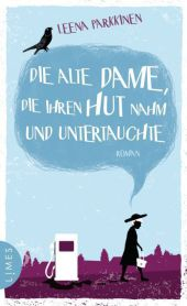 Cover des Mediums: Die alte Dame, die ihren Hut nahm und untertauchte