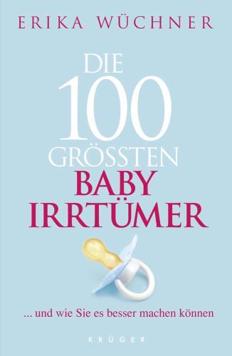Die 100 größten Baby-Irrtümer