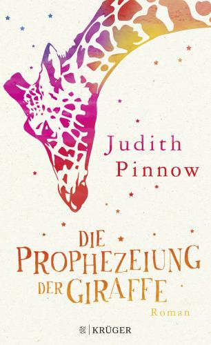 Die Prophezeiung der Giraffe