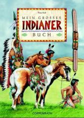 Mein großes Indianer-Buch