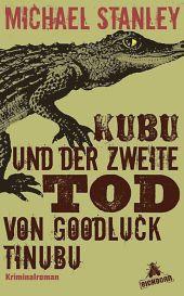 Kubu und der zweite Tod von Goodluck Tinubu