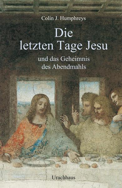 Die letzten Tage Jesu