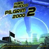 Mark Brandis - 9. Pilgrim 2000 - Folge 2 von 2