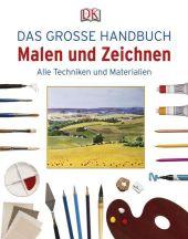 Das große Handbuch Malen und Zeichnen