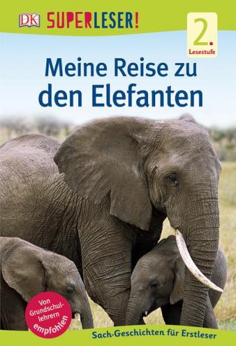 Cover des Mediums: Meine Reise zu den Elefanten