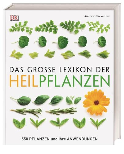 Das große Lexikon der Heilpflanzen