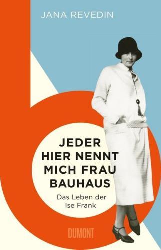 "Jeder hier nennt mich ""Frau Bauhaus"""