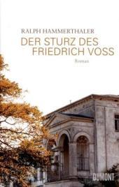 Der Sturz des Friedrich Voss