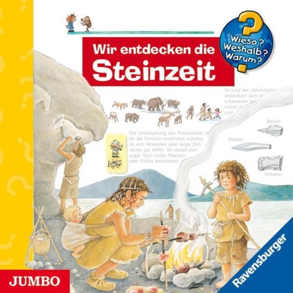 Wir entdecken die Steinzeit