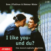 I like you - und du?