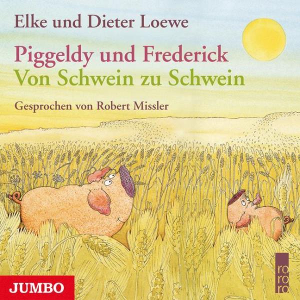 Piggeldy und Frederick - Von Schwein zu Schwein