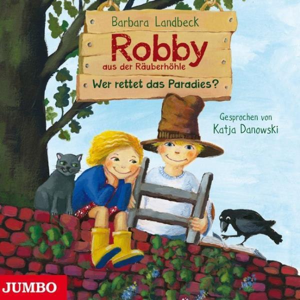 Robby aus der Räuberhöhle - Wer rettet das Paradies?