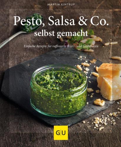 Pesto, Salsa & Co selbst gemacht
