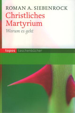 Christliches Martyrium
