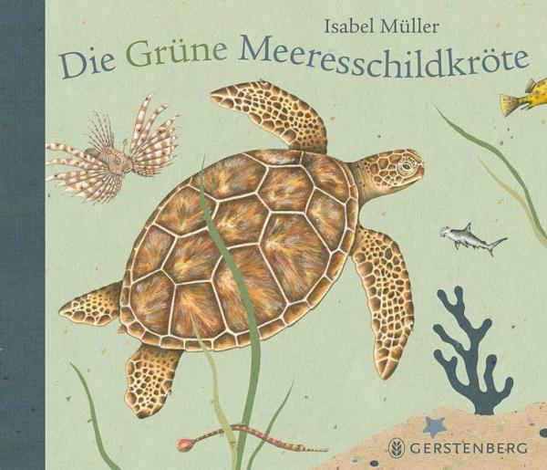 Die grüne Meeresschildkröte