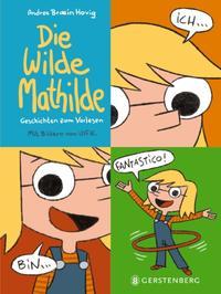 Die wilde Mathilde
