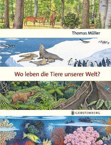 Wo leben die Tiere unserer Welt?