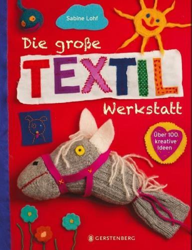 Die große Textil-Werkstatt